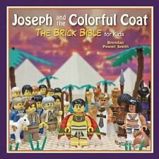 The Brick Bible for Kids: Joseph and the Colorful Coat : The Brick Bible for...