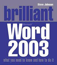 Brilliant Word 2003, Mr Steve Johnson
