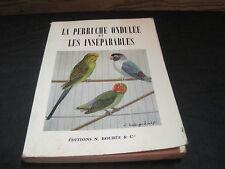 M.LEGENDRE: la perruche ondulée et les inséparables