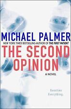 The Second Opinion by Michael Palmer (2009, Hardcover)1st Edition