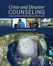 Crisis and Disaster Counseling: Lessons Learned From Hurricane Katrina and Other