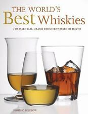 The World's Best Whiskies: 750 Essential Drams from Tennessee to Tokyo by Roskr