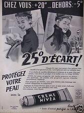 PUBLICITÉ 1957 CRÈME NIVÉA A BASE D'EXTRAIT PURIFIÉ DE LANOLINE
