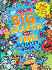 The Great Big Search and Find Activity Book: Over 500 things to find, color and