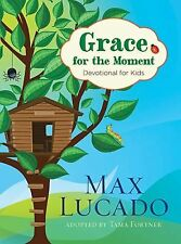 Grace for the Moment : 365 Devotions for Kids by Max Lucado (2012, Paperback)