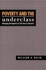 Poverty and the Underclass: Changing Perceptions of the Poor in America