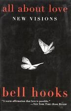 All about Love : New Visions by Bell Hooks (2001, Paperback)