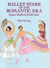 Ballet Stars of the Romantic Era Paper Dolls (Dover Paper Dolls), Tom Tierney, G