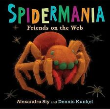 Spidermania : Friends on the Web by Alexandra Siy (2015, Hardcover)