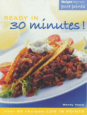 Weight Watchers Ready in 30 Minutes by Wendy Veale (Paperback, 2001)