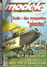 MODELE MAG N°560 PLAN : P-40 / MINI / PSS / F3J / MAQUETTES GEANTES / MIX AEP