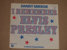 "DANNY MIRROR -I Remember Elvis Presley (Vocal Version)- 7"" 45"