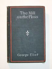 THE MILL ON THE FLOSS by George Eliot, Early 1900's