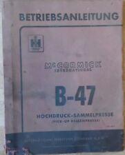 McCormick Hochdruck - Sammelpresse B 47 Betriebsanleitung