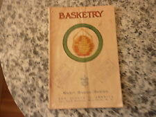 Basketry. Merit Badge Series. 1939 edition in wrappers. Boy Scouts