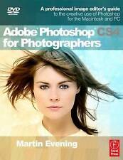 Adobe Photoshop CS4 for Photographers: A Professional Image Editor's Guide & DVD