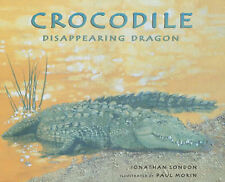 Crocodile: Disappearing Dragon, London, Jonathan, New Book