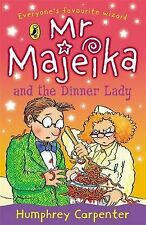 Mr Majeika and the Dinner Lady, Humphrey Carpenter