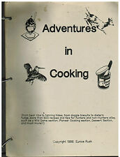 BUNKER HILL IN 1986 ADVENTURES IN COOKING *WILD GAME + COOK BOOK by EUNICE RUSH