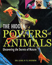 The Hidden Powers of Animals: Uncovering the Secrets of Nature, 1840285265, Very