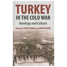 Turkey in the Cold War : Ideology and Culture (2013, Hardcover)