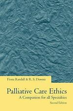 Palliative Care Ethics: A Companion for All Specialities