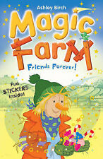 Magic Farm: Friends Forever! by Ashley Birch  Paperback Book