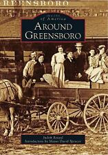 Around Greensboro (Images of America), Spencer, Introduction by Mayor David, Rev