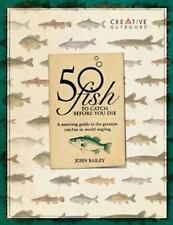 50 Fish to Catch before You Die-ExLibrary