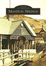 Manitou Springs   CO  Images of America