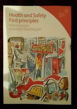 Health and safety first principles Valerie Leeson revised by David Bryant