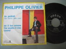"""PHILIPPE OLIVIER """"Io potrei-Se il tuo amore.."""" Rare 7"""" Italien"""