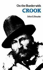On the Border with Crook by John G. Bourke and John Bourke (1971, Paperback, ...