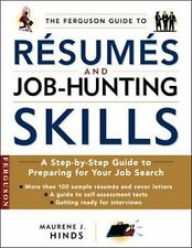The Ferguson Guide to Resumes and Job Hunting Skills: A Handbook for Recent Grad