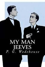 My Man Jeeves by P. G. Wodehouse (2016, Paperback)
