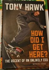 How Did I Get Here? by Tony Hawk Hardcover Book (English)