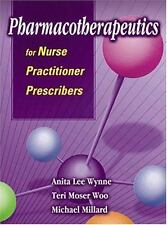 Pharmacotherapeutics for Nurse Practitioner Prescribers - Acceptable - Wynne PhD