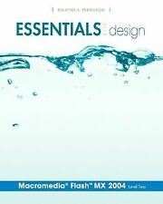 Essentials for Design Macromedia(R) Flash(TM) MX 2004: Level 2 (Essentials for D