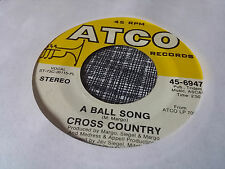 Cross Country 45 A Ball Song/Taste Good to Me Atco 6947 Psych Folk Rock