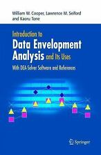 Introduction to Data Envelopment Analysis and Its Uses: With DEA-Solver Software