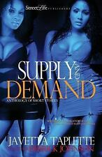 Supply and Demand by Javetta Taplette (2011, Paperback)
