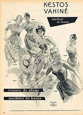 PUBLICITE ADVERTISING 124  1954  KESTOS VAHINE  tenues de plage maillots de bain