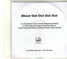 (DU93) Shout Out Out Out Out, In The End It's Your Friends - DJ CD