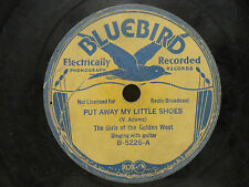 Girls Of The Golden West Bluebird 5226 Put Away My Little Shoes Baby Lullaby '33