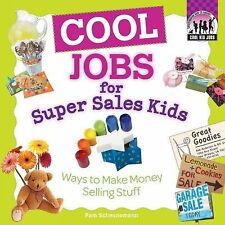 Cool Jobs for Super Sales Kids: Ways to Make Money Selling Stuff (Checkerboard H