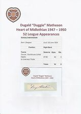 DUGGIE MATHESON HEART OF MIDLOTHIAN 1947-1950 RARE ORIGINAL SIGNED CUTTING/CARD