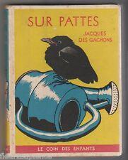 Sur pattes Contes sur les petits des bêtes  Jacques des Gachons