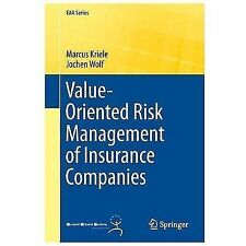 EAA Ser.: Value-Oriented Risk Management of Insurance Companies by Marcus...