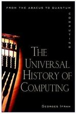 The Universal History of Computing: From the Abacus to the Quantum Com-ExLibrary