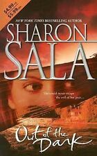 Out of the Dark by Sharon Sala (2006)Pb